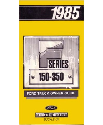 Ford f 150 to f 350 truck owners manual 1985 ford f 150 to f 350 truck owners manual sciox Choice Image