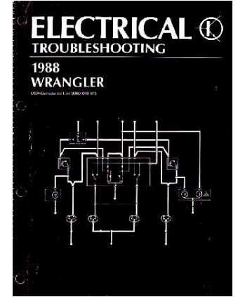 1987 88 jeep wrangler yj electrical wiring troubleshooting manual rh autobooksbishko com Jeep Wrangler Starter Replacement 2013 Jeep Wrangler Wiring Diagram