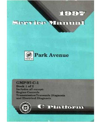 1997 buick park avenue body, chassis & electrical service manual.