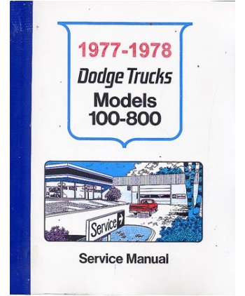 1977-78 dodge d/w 100-800 light duty truck body, chassis & electrical  service manual