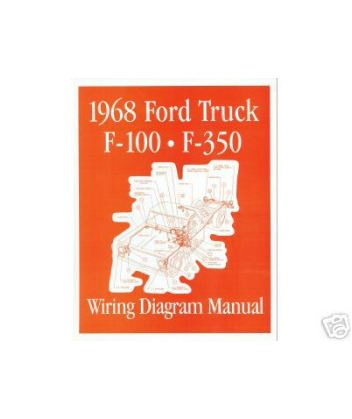 ford f350 wiring diagram 1968 1968 ford f-100 to f-350 truck wiring diagrams #8
