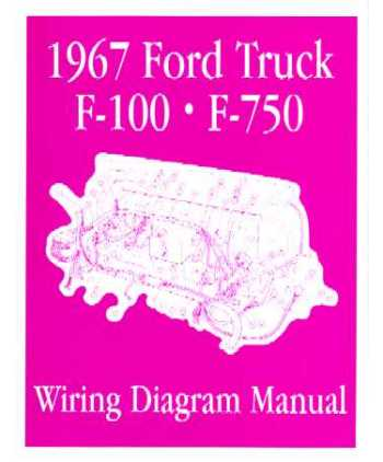 1967 FORD F100 to F750 TRUCK Wiring    Diagrams