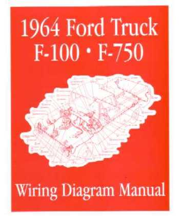 1964 ford f 100 to f 750 truck wiring diagrams