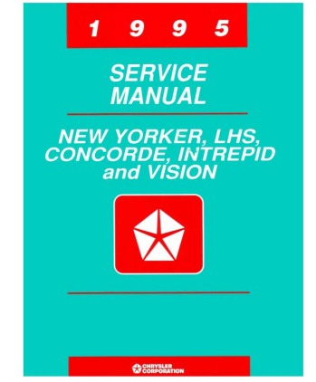 1995 chrysler lhs, concorde, new yorker, dodge intrepid & eagle vision  body, chassis & electrical service manual