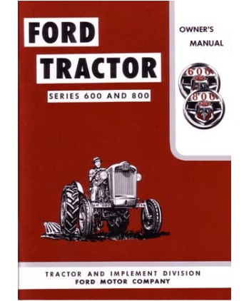 1955-57 FORD 600 & 800 MODEL TRACTOR Owners Manual