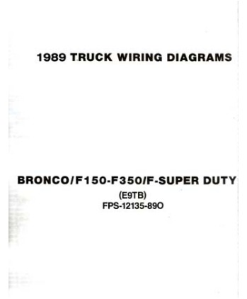 ford f 100 to f 350 truck bronco wiring diagrams 1989 ford f 100 to f 350 truck bronco wiring diagrams